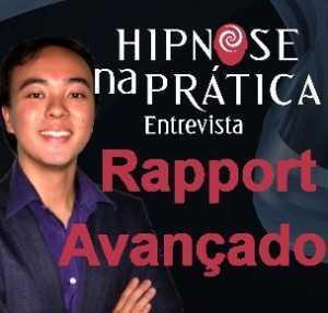 Hipnose Na Prática - Rapport Avançado - Entrevista com Daniel Sasai