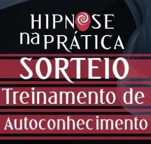 Hipnose Na Prática - Sorteio - Treinamento de Autoconhecimento do Daniel Sasai